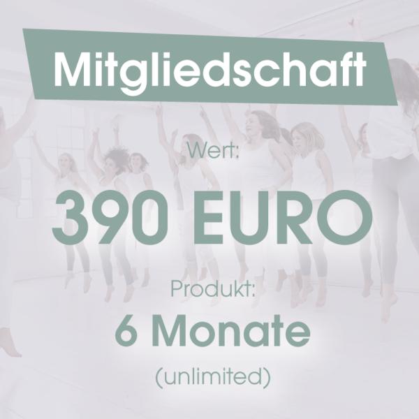 Mitgliedschaft 6 Monate 390 Euro